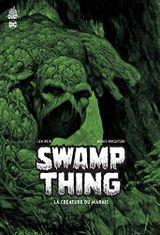 Couverture Swamp Thing - La Créature du Marais