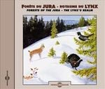 Pochette Forêts du Jura : Royaume du lynx / Forests of the Jura: The Lynx's Realm