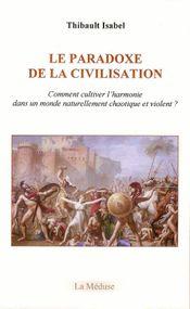 Couverture Le Paradoxe de la civilisation