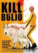Affiche Kill Buljo : Ze Film