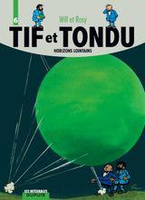 Couverture Horizons lointains - Tif et Tondu : L'Intégrale, tome 6