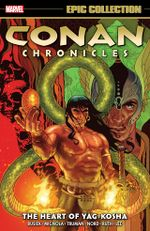 Couverture Conan Chronicles Epic Collection: The Heart of Yag-Kosha