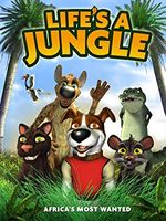 Affiche Life's a Jungle: Africa's Most Wanted