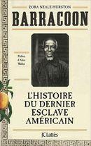 Couverture Barracoon: l'histoire du dernier esclave