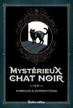Couverture Mystérieux Chat Noir - Symboles & Superstitions