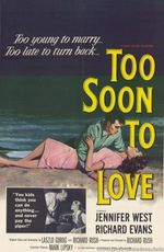 Affiche Too Soon to Love