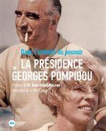 Couverture Dans l'intimité du pouvoir : la présidence de Georges Pompidou