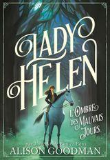 Couverture Lady Helen, Tome 3 : L'ombre des mauvais jours