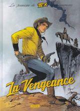 Couverture La Vengeance - La Jeunesse de Tex, tome 1