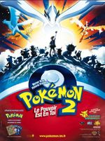 Affiche Pokémon 2 : Le Pouvoir est en toi