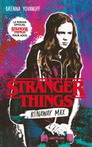 Couverture Stranger Things - Runaway Max