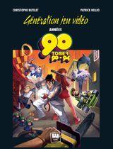Couverture Génération Jeu Vidéo Années 90, tome 1
