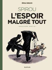 Couverture L'Espoir malgré tout, deuxième partie - Une aventure de Spirou et Fantasio, tome 15
