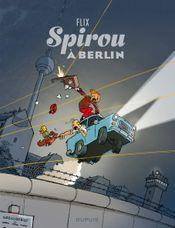 Couverture Spirou à Berlin - Une aventure de Spirou et Fantasio, tome 16