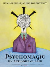 Affiche Psychomagie, un art pour guérir