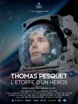 Affiche Thomas Pesquet, l'étoffe d'un héros