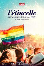 Affiche L'Etincelle : une histoire des luttes LGBT+