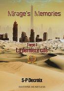 Couverture Mirage's memories: Tome 1: La dernière cité