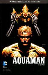 Couverture Aquaman : Maelström - DC Comics, Le Meilleur des Super-Héros, tome 101