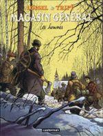 Couverture Les Hommes - Magasin général, tome 3