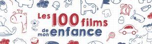 Cover LES 100 FILMS DE MON ENFANCE