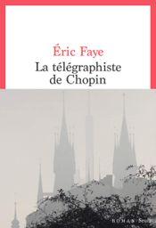 Couverture La Télégraphiste de Chopin