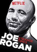 Affiche Joe Rogan: Strange Times