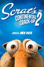 Affiche Scrat's Continental Crack-Up : Part 2