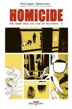 Couverture 2 avril - 22 juillet 1988 - Homicide : une année dans les rues de Baltimore, tome 4