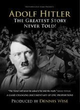 Affiche Adolf Hitler: The Greatest Story Never Told