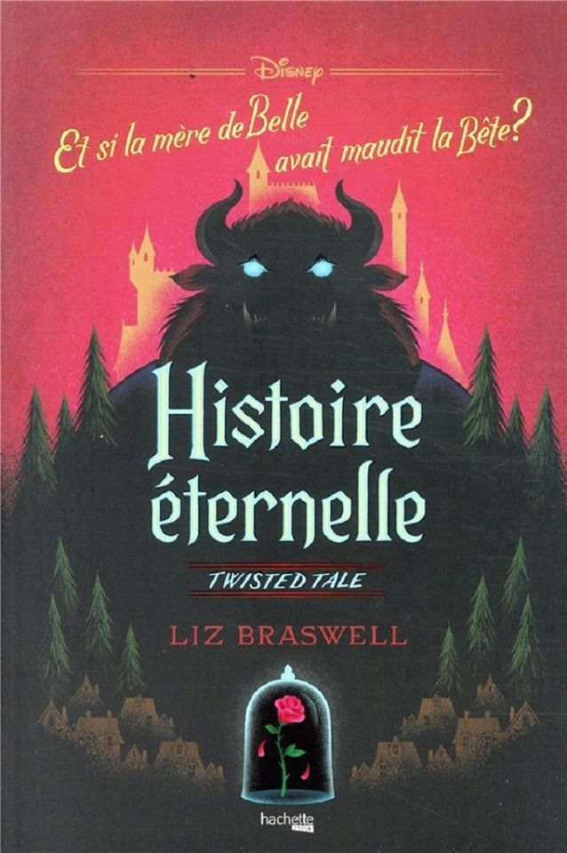 Twisted Tale Tome 3 Histoire Eternelle Liz Braswell