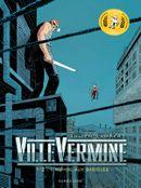 Couverture L'Homme aux babioles - VilleVermine, tome 1