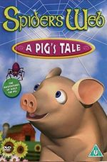 Affiche Spider's Web : A Pig's Tale