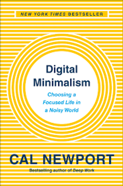 Couverture Digital Minimalism: Choosing a Focused Life in a Noisy World