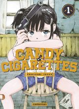 Couverture Candy & Cigarettes, tome 1