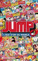 Couverture JUMP : L'Âge d'or du manga