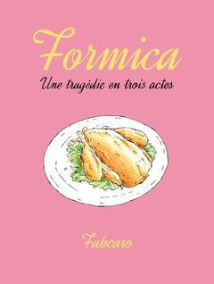 Couverture Formica - Une tragédie en trois actes