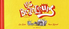 Couverture Introduction - Les Branleurs, tome 1