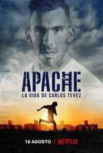 Affiche Apache : La vie de Carlos Tevez