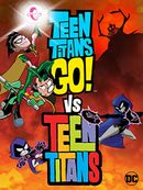 Affiche Teen Titans Go! Vs. Teen Titans