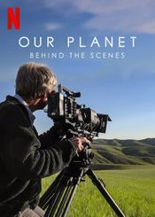 Affiche Our Planet : Behind the Scenes