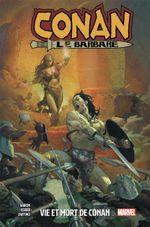 Couverture Vie et mort de Conan - Conan le barbare, tome 1