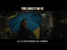 Video de Trois jours et une vie