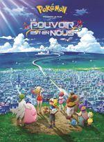 Affiche Pokémon, le film : Le pouvoir est en nous