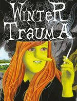 Couverture Winter Trauma - Megg, Mogg & Owl, tome 5