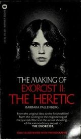 Couverture The Making of Exorcist II: The Heretic