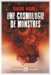 Couverture Une Cosmologie de monstres