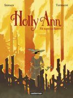 Couverture Né dans le bayou - Holly Ann, tome 3