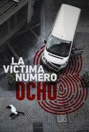 Affiche The victim number 8