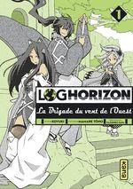 Couverture Log Horizon : La Brigade du vent de l'ouest, tome 1
